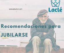 Recomendaciones para Jubilarse