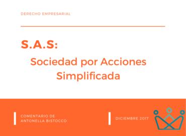 SAS: SOCIEDAD POR ACCIONES SIMPLIFICADA