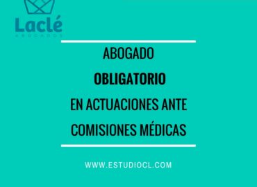 Patrocinio Letrado Obligatorio en actuaciones administrativas ante Comisiones Médicas