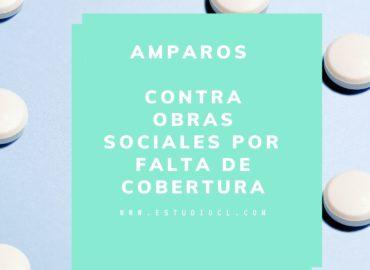 AMPARO CONTRA OBRA SOCIAL POR FALTA DE COBERTURA