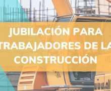JUBILACIÓN CONSTRUCCIÓN